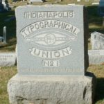 Tombstone Tuesday: Indianapolis Typographical Union