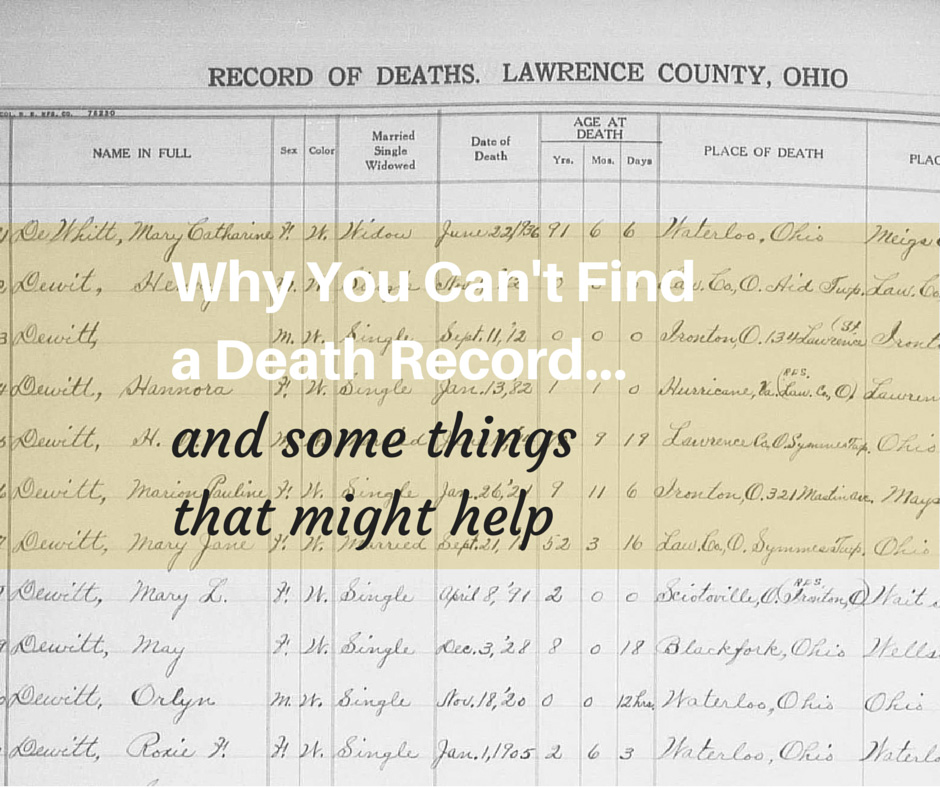 Why you can't find a death record