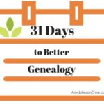 31 Days to Better Genealogy
