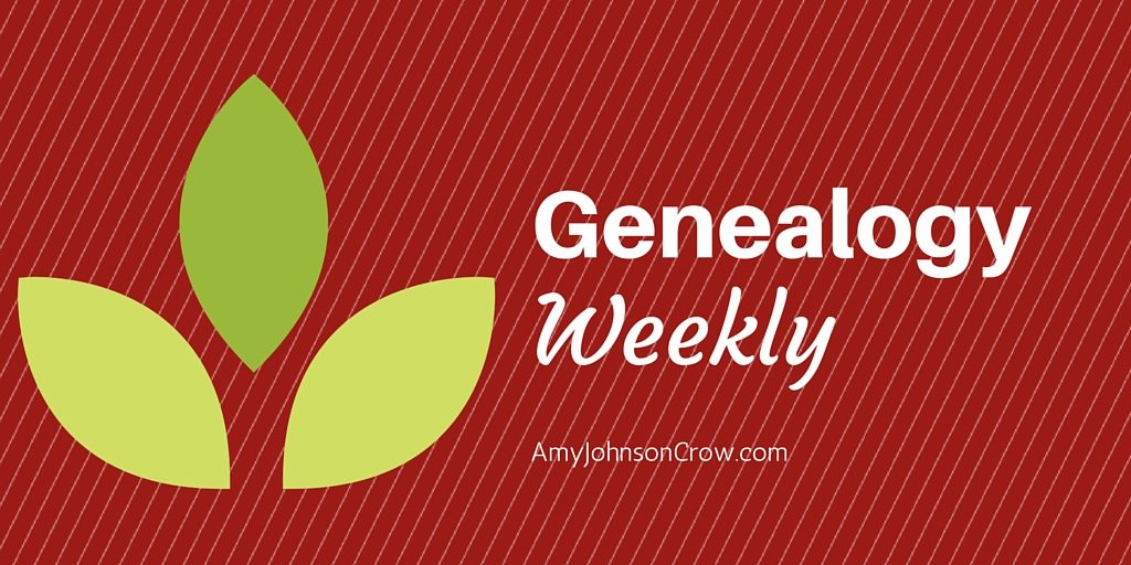 Genealogy Weekly with Amy Johnson Crow