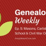 Genealogy Weekly: Masons, Carlisle Indian School, and Civil War Orphans
