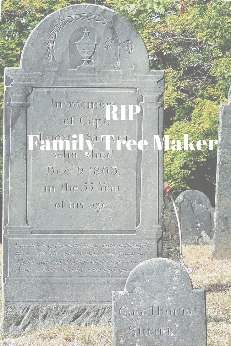 3 Things to Remember with the End of Family Tree Maker