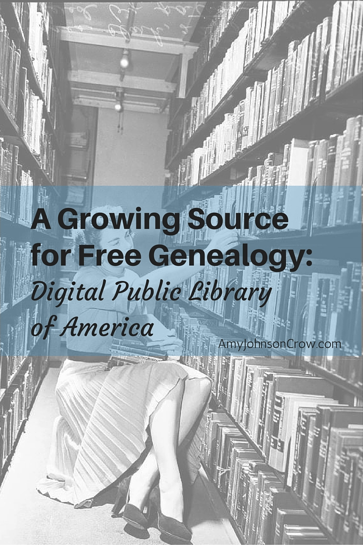 The Digital Public Library of America (DPLA) is quickly becoming a must-visit website for free genealogy resources. Tips for searching to find more for your family history.