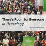 There's Room for Everyone in Genealogy: RootsTech 2016 Musing