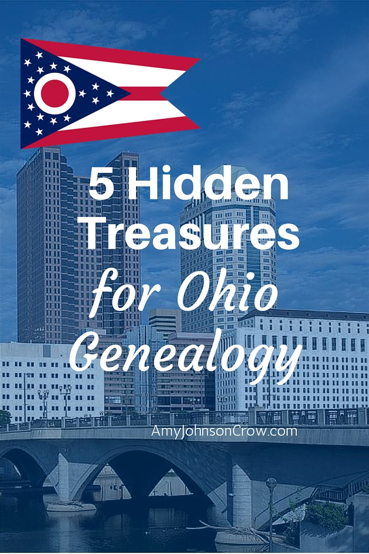 5 Hidden Treasures for Ohio Genealogy. Go beyond the census and vital records and explore these 5 resources to learn more about your Ohio ancestors.