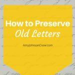 How to Preserve Old Letters