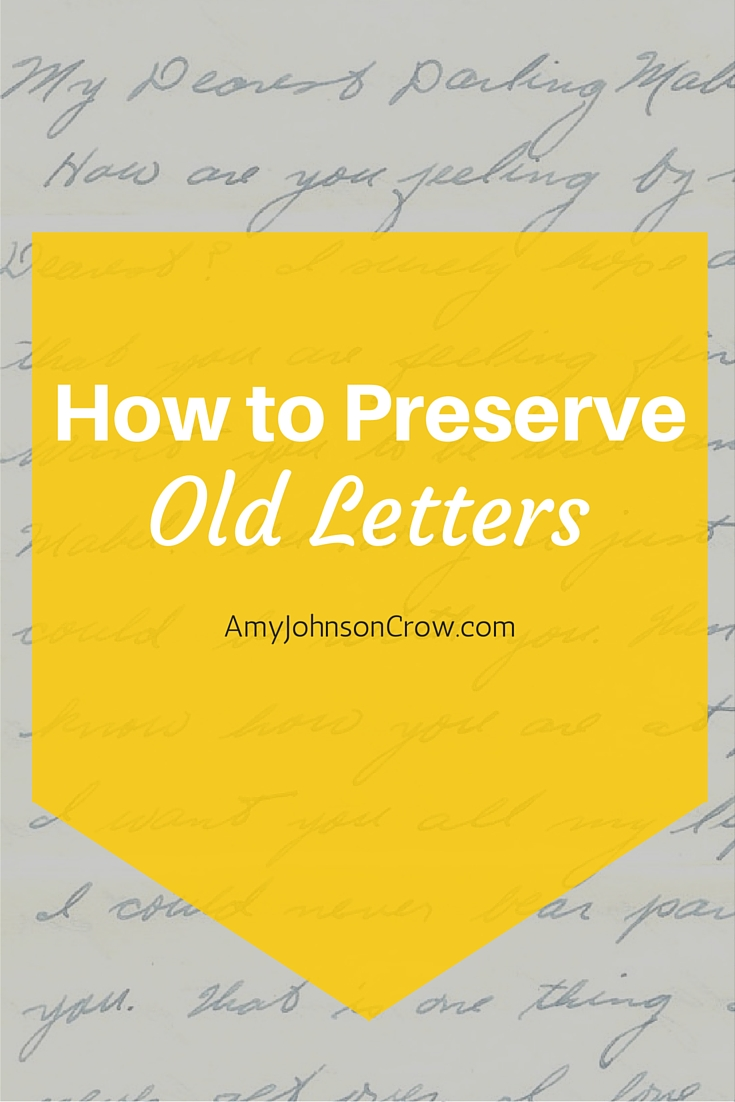 How to Preserve Old Letters - Tips from Denise Levenick, the Family Curator