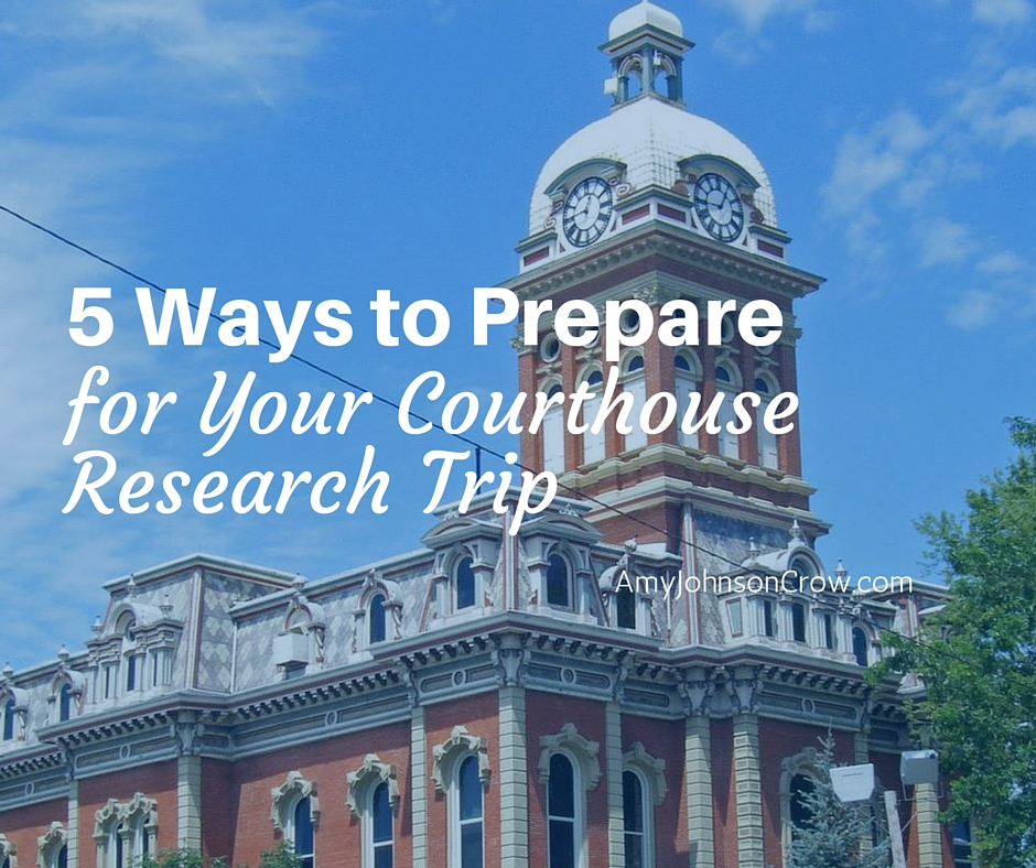 5 Ways to Prepare Courthouse Research Trip