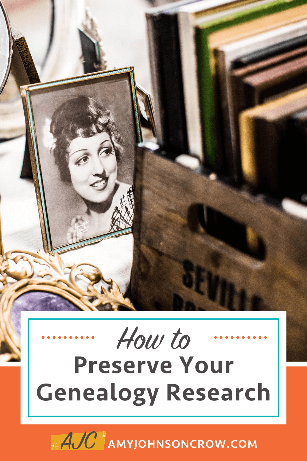 box of books and woman's photo with title How to Preserve Your Genealogy Research