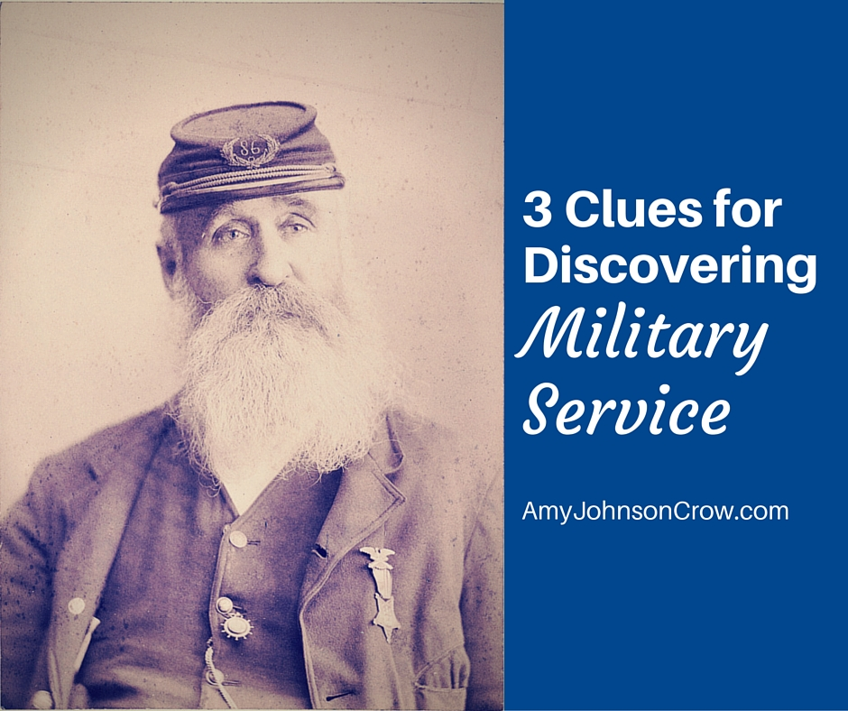 3 Clues for Discovering Military Service