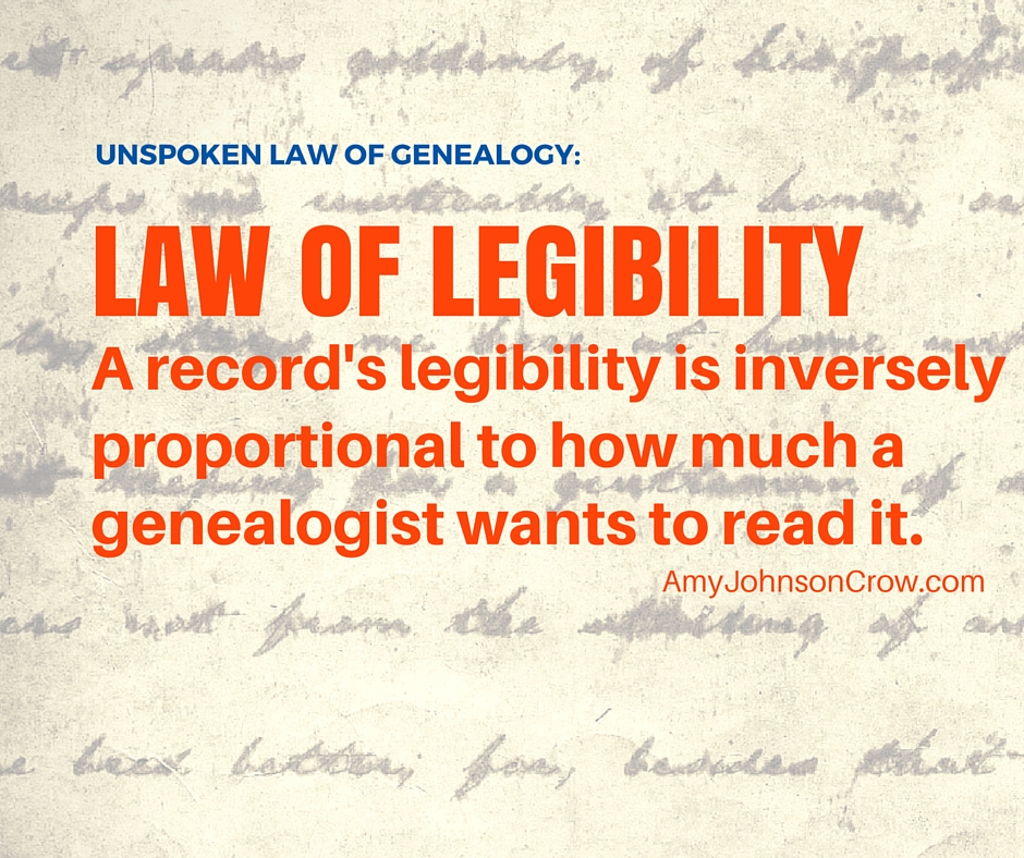 A records' legibility is inversely proportional to how much a genealogist wants to read it. One of the unspoken laws of genealogy.