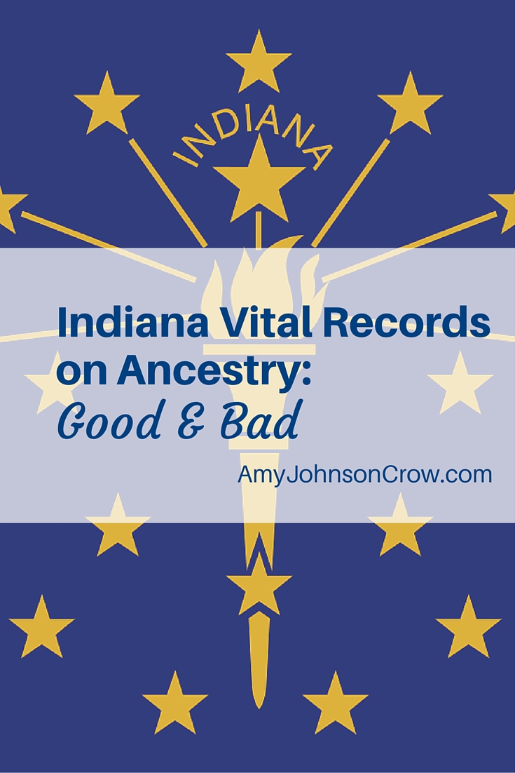 The Indiana vital records collections on Ancestry are a boon to Hoosier genealogy. But, there are challenges to using them. Here are some suggestions.