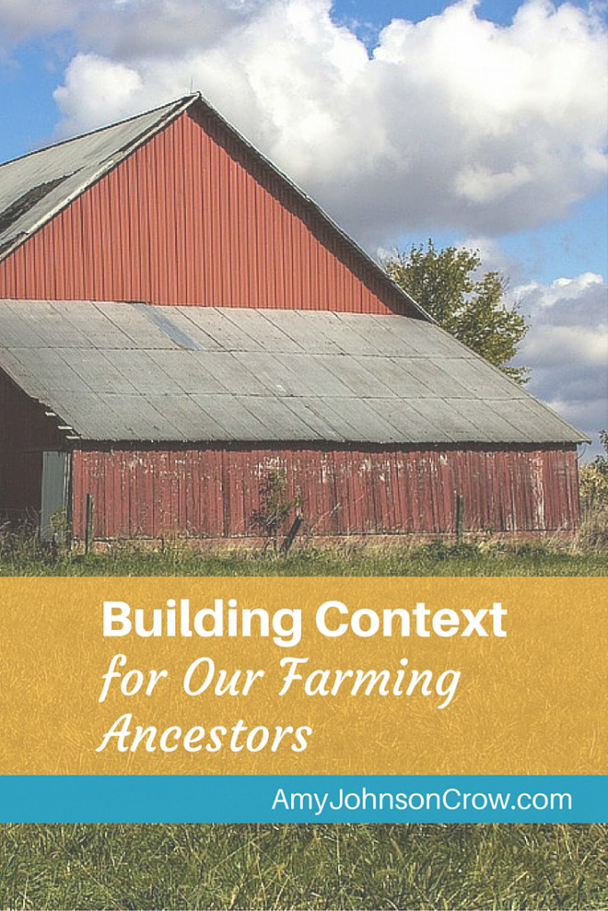 "Farming ancestors don't have to be ""boring."" Explore some of these sources that will give you insights into the lives they led."