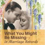 What You Might Be Missing in Marriage Records