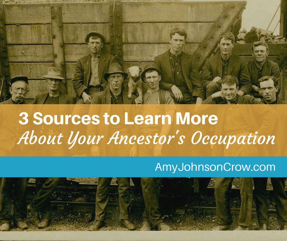 3 Sources to Learn More About Your Ancestor's Occupation