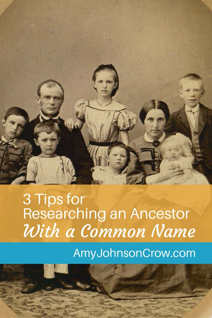 Researching an ancestor with a common name can be tough. Here are some tips to keep those people straight and find who you're looking for.