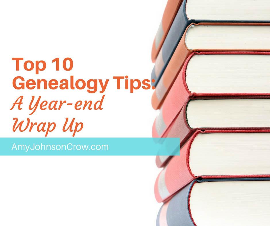 Top 10 Genealogy Tips