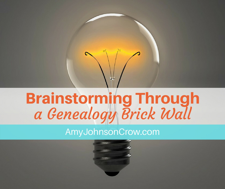 Brainstorming Through a Genealogy Brick Wall