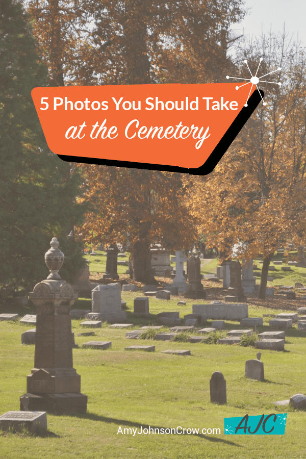 Getting the right photos at the cemetery can make a big difference in your genealogy research