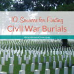 10 Sources for Finding Civil War Burials