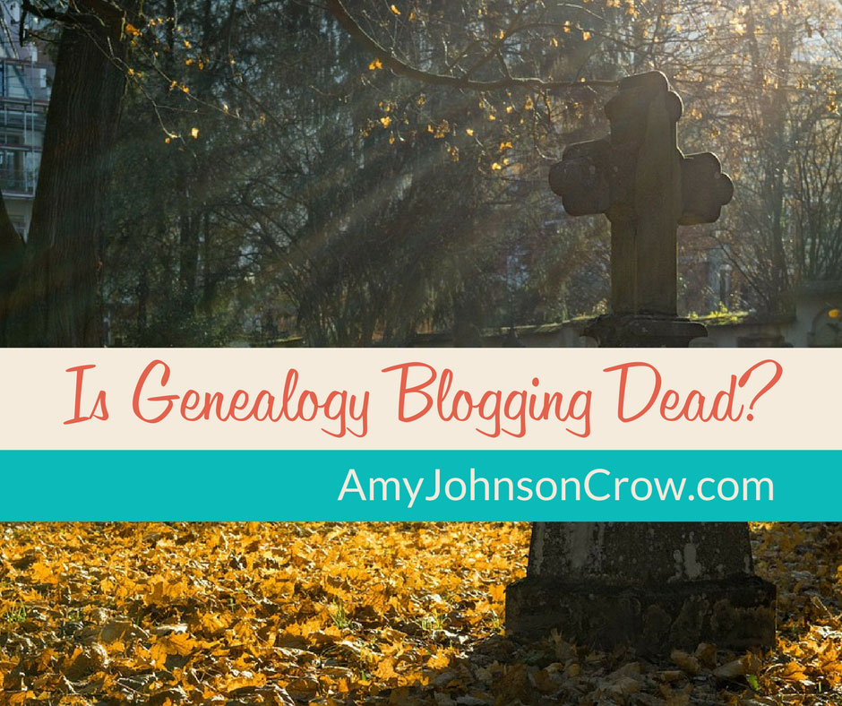 Is Genealogy Blogging Dead?