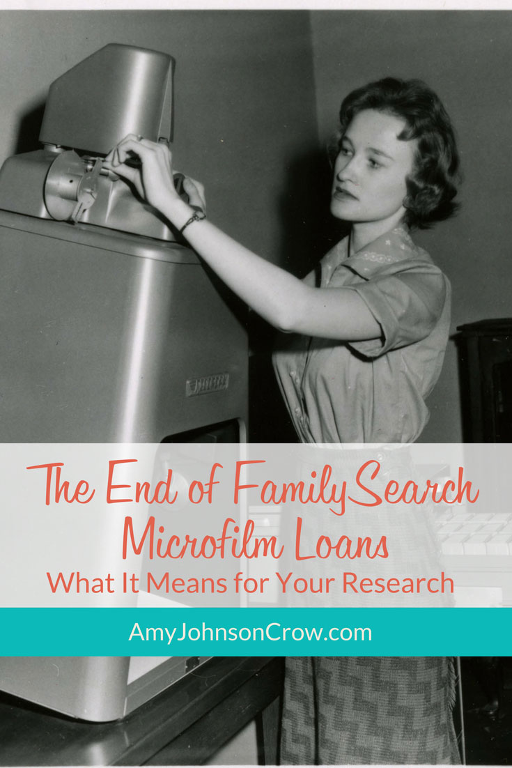 FamilySearch is ending its microfilm loan program. Here's what it means for genealogists.