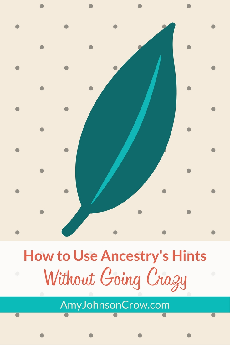 How to Use Ancestry's Hints Without Going Crazy