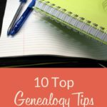 10 Top Genealogy Tips: A Year in Review