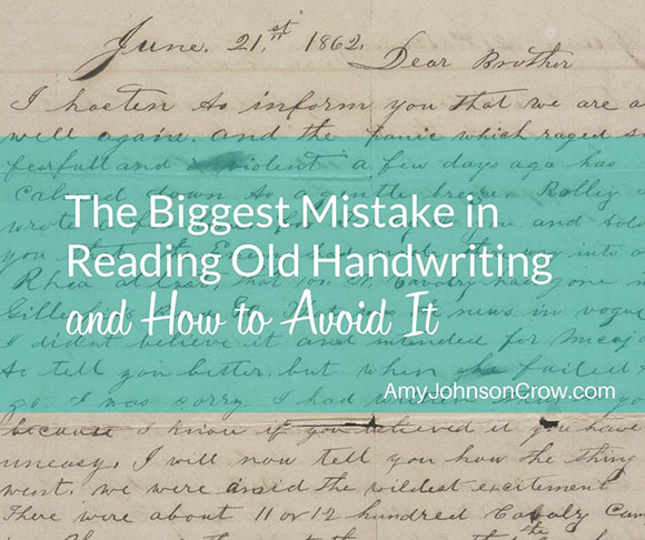 Biggest Mistake in Reading Old Handwriting