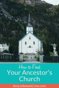 How to Find Your Ancestor's Church