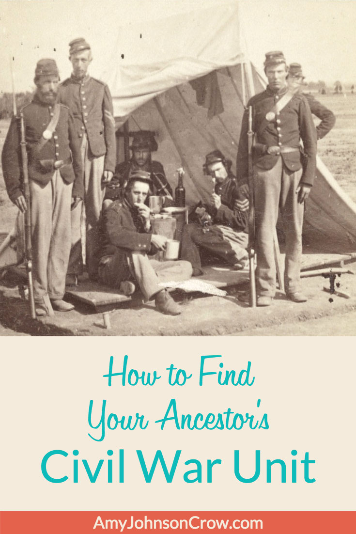Identify your ancestor's #CivilWar unit and you'll be able to discover more records about him. Here's how. #genealogy #familyhistory #militaryhistory #ancestry