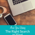 Are You Using the Right Search to Find Your Ancestors?