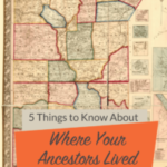 5 Things to Know About Where Your Ancestors Lived