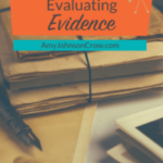 Evaluating Evidence in Your Genealogy Research