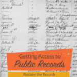 Reclaim the Records: Getting Access to Public Records