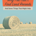 Why You Can't Find Land Records