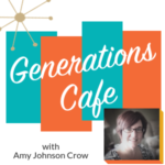 Announcing Generations Cafe – a Genealogy Podcast