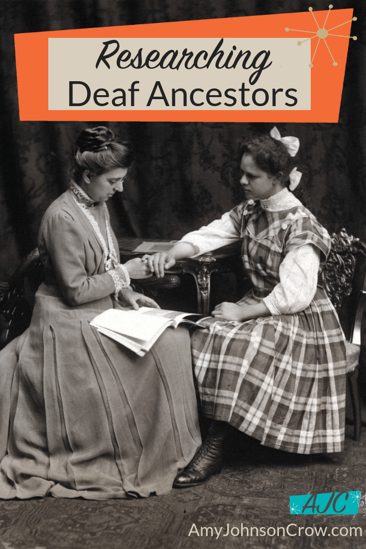 Records of the Deaf are filled with genealogical information not only about them, but about the entire family. Explore these records if you have an ancestor or collateral relative who was Deaf. #genealogy #familyhistory