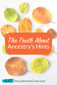 The Truth About Ancestry Hints