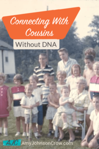 Connecting With Cousins Without Using a DNA Test
