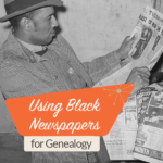 Using Black Newspapers for Genealogy