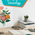 Organizing Your Genealogy Files: A Practical Approach