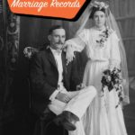 Are You Finding All Your Ancestor's Marriage Records?