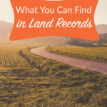 What You Can Find in Land Records