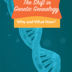 The Shifting Landscape of Genetic Genealogy