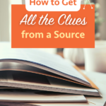 How to Pull All the Clues from a Genealogy Source