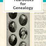 Getting More Out of Yearbooks for Genealogy